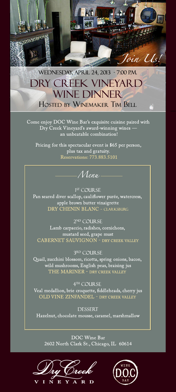 Join Us for a dinner hosted by Dry Creek Vineyard Winemaker Tim Bell